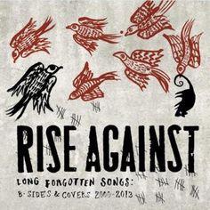 Rise Against - Long Forgotten Songs (full official album stream)