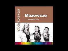 ▶ Mazowsze - Cyt,Cyt - YouTube