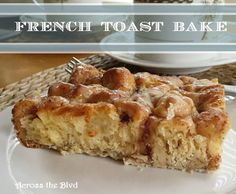 French Toast Bake Across the Blvd