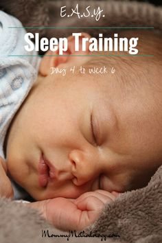 EASY Day 4 to Week 6 - Do you want a routine that produces a contented baby & happier mom? Learn about E.A.S.Y. sleep training & tailored routines for newborns - get a FREE chart!