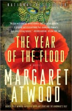The Year of the Flood (book 2 in the MaddAddam trilogy) October's choice for my readers roundtable group.