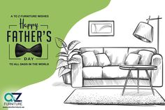 AtoZ Furniture Wishes Happy Father's Day To All DADs