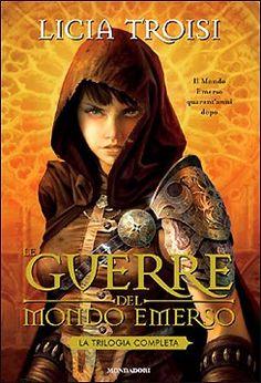 Licia Troisi - Le guerre del Mondo Emerso I read it! i love it!