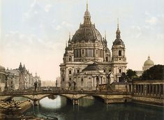 Frederick Bridge and Berlin's cathedral -  old-color-photos-germany-around-1900-karin-lelonek-taschen-8