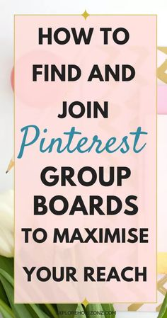 Pinterest Group Boards - Explore Horizonz