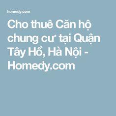 Cho thuê Căn hộ chung cư tại Quận Tây Hồ, Hà Nội - Homedy.com