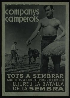 Companys Camperols : tots a sembrar : ajudeu els vostres germans del front… Spanish War, Civilization, Wwii, Barcelona, Spain, Movie Posters, Movies, War, Political Posters