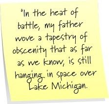 A Christmas Story quote, could have easily been written about my own sweet dad.