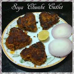 Chinu's Kitchen Corner: Soya Chunks Cutlets
