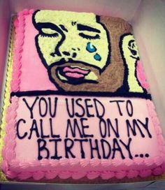 You use to call me on my birthday