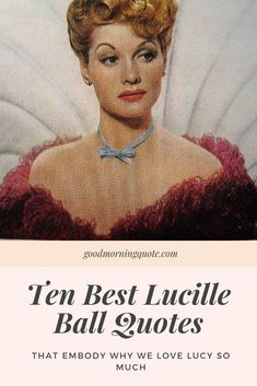 "Lucille Ball was one of the first major TV stars and is still one of the most popular comedians to this day. If you are needing some inspiration and have always loved the show ""I Love Lucy"", we can guarantee that you'll love this article. Here you will find 10 of the best Lucille Ball quotes. Be inspired! #LucilleBallQuotesWisdom #LucilleBallQuotesLoveYourself Twin Quotes Funny, Girl Smile Quotes, Sister Quotes Funny, Funny Sister, Best Friend Quotes, Friendship Birthday Wishes, Birthday Wishes For Friend, Crazy Quotes, Love Quotes For Him"