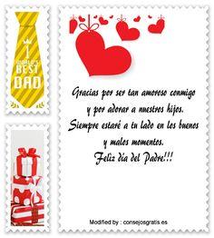 descargar mensajes bonitos para el dia del Padre,mensajes de texto para el dia del Padre: http://www.consejosgratis.es/increibles-mensajes-por-el-dia-del-padre-a-mi-esposo/