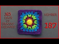 365 Days of Granny Squares Number 187 - YouTube