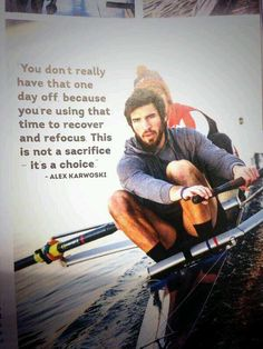 This is very true. Rest is an essential and disciplined part of training.  The Rowing Life