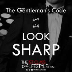 The Gentleman's Code #4: Look Sharp - The1stClassLifestyle.com