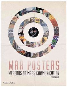 Showcases the Imperial War Museum in London's propaganda war poster collection through color reproductions from around the world and discussions about each one's meaning and purpose