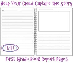 Living and Learning at Home: Help Your Child Capture the Story: First Grade Book Report Pages