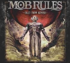 Mob Rules - Tales From Beyond  2016 Full-length