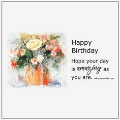Happy Birthday To You Best Friend Birthday Cake, Free Happy Birthday Cards, Happy Birthday Wishes Cards, Cool Birthday Cards, Birthday Greeting Cards, Birthday Greetings For Facebook, Birthday Card Online, Birthday Gifts For Boyfriend, Bun Hairstyles