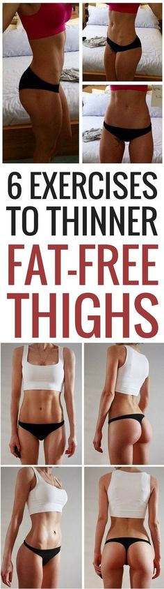 6 exercises to thinner, sleeker, fat-free thighs #totalbodytransformation