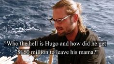 Ha, when Sawyer reads the personal letters from the people on the island Hurley, Serie Lost, Lost Tv Show, Living Together, In Another Life, The Fox And The Hound, Best Shows Ever, Movies Showing, Best Tv