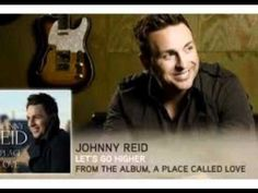 Johnny Reid - Let's Go Higher Michael Buble, Letting Go, Jazz, Canada, Celebs, Let It Be, Album, Pop, Country