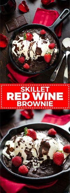 Skillet Red Wine Brownie. This fudgy brownie is spiked with red wine and topped with ice cream and red wine hot fudge! It's sinfully delicious but super easy to make for a date night or Valentine's Day! | http://hostthetoast.com