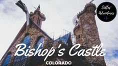"""Bishop's Castle Colorado   About and hour and a half away from us is the city of Rye. On the outskirts of the town on Hwy 165 is Bishop's Castle.  Bishop's Castle is an """"elaborate and intricate"""" one-man project named after it's creator Jim Bishop. In 1969 Bishop bought the land for $450 when he was 15 years old.  Bishop's Castle is literally in the middle of nowhere we actually passed it and mentioned how cool it was-then we realized that was the place we wanted to be! You park on the…"""