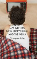 Purchased through the February 2013 More Books promotion: Gay identity, new storytelling and the media by C. Pullen. This critical introduction to gay and lesbian identity within the media explores the concept of 'new storytelling.' The case studies look at film, television and online media, focusing on the narrative potential of individual storytellers who, as producers, writers and performers, challenge identity concerns and offer new expressions of liberty.