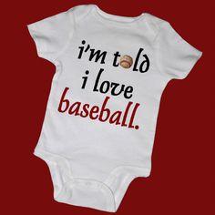 I'm Told I LOVE BASEBALL Baby Bodysuits Tot Tees by MyCowDazy, $14.00