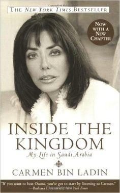 Inside the Kingdom: My Life in Saudi Arabia: Carmen Bin Ladin: 9780446694889: Amazon.com: Books