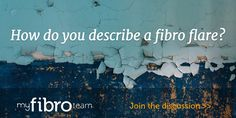 Join our discussion: How do you describe a fibro flare? Happening now on MyFibroTeam.com! #fibro #fibromyalgia Chronic Illness, Chronic Pain, Chronic Fatigue, What Is Fibromyalgia, Fibro Flare, Invisible Illness, Join, Friends, Health
