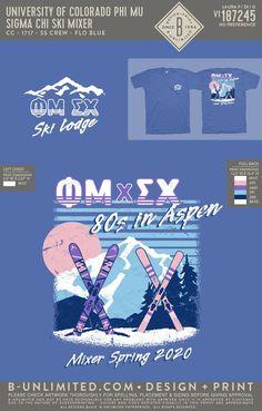 Phi Mu x Sigma Chi 80's in Aspen Mixer Shirt | Sorority Event | Greek Event #phimu #pm #sigmachi Sigma Chi, University Of Colorado, Phi Mu, Greek Life, Mixers, Aspen, Sorority, Shirt, Dress Shirt