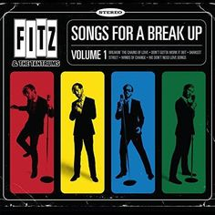 Fitz & The Tantrums - Songs for a Breakup: Volume 1