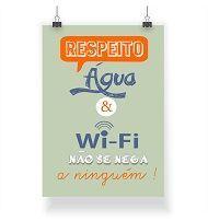 Poster Respeito Agua e Wi-fi
