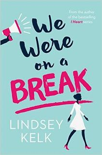 Book of the Month - We Were on a Break by Lindsey Kelk - http://simonascornerofdreams.blogspot.ch/2016/10/book-of-month-september.html #bookbloggers