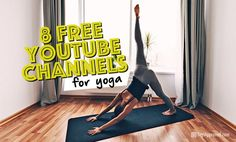When you need yoga ASAP, the good news is you don't have to stop, drop, and find a yoga class at your local studio. Here are 8 free yoga channels!