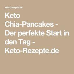 Keto Chia-Pancakes - Der perfekte Start in den Tag - Keto-Rezepte.de