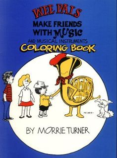 FREE Printable 'Make Friends With Music' - a Music Instrument Coloring Book by Morrie Turner