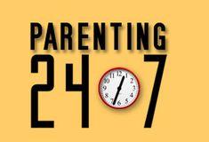 Parenting 24/7