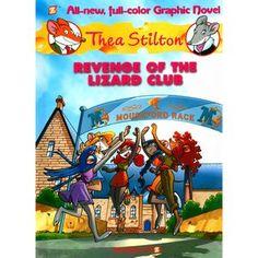 Thea Stilton 2: Revenge of the Lizard Club