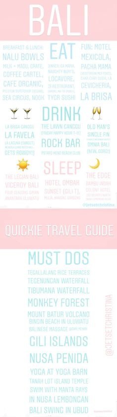 Quickie Travel Guide for Bali, Indonesia via @JetsetChristina.... find more of these Quickies on @JetsetChristina's Instagram!