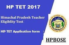 HP TET 2017 Application Form, Check HPTET Exam Date, Eligibility, Pattern, candidate download Himachal TET Admit Card, Results - HPTET Online Registration.
