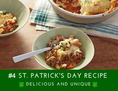 11 Delicious and Unique St. Patrick's Day Recipes - #4 Shepherd's Pie. Here are nearly a dozen delicious St. Patrick's Day recipes—from entrees and desserts to traditional whiskey drinks—to add to your must-try list.