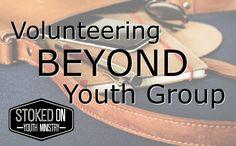 Volunteering Beyond Youth Group