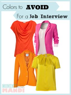 What Colors to AVOID at a job interview. www.propelher.com