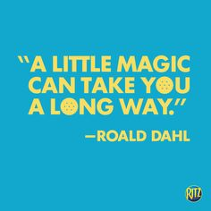 Repin the magic. Fun Quotes, Best Quotes, Roald Dahl, Magic, Invitations, Best Quotes Ever, Save The Date Invitations, Shower Invitation, Madea Funny Quotes