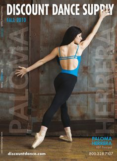 Discount Dance Supply Fall 2010 Catalog featuring Paloma Herrera. A really good ballerina.