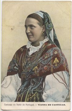 Viana do Castelo traditional costume Folk Costume, Costumes, Portuguese Culture, Lady Macbeth, Big Country, In Vino Veritas, Spain And Portugal, Fashion History, Vintage Postcards