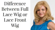 Lace Front and Full Lace Hair Wig Are Different: Get to Know How  #wig #hair wig #womenwig #lacefrontwig